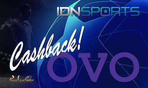 Pakai Uang Elektronik OVO Kamu Di IDNSports! Dapat Cashback Langsung!